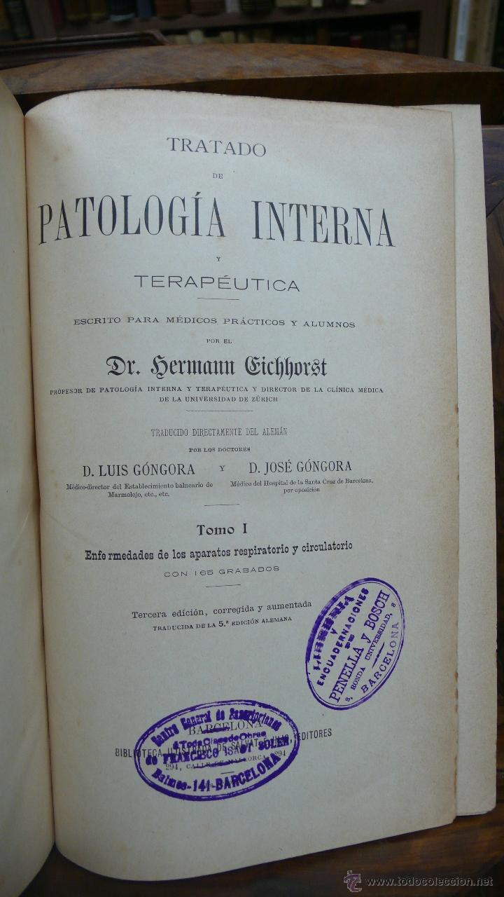 Libros antiguos: TRATADO DE PATOLOGÍA INTERNA Y TERAPÉUTICA. HERMANN EICHHORST. 3 VOL. 1894 - Foto 2 - 53319978