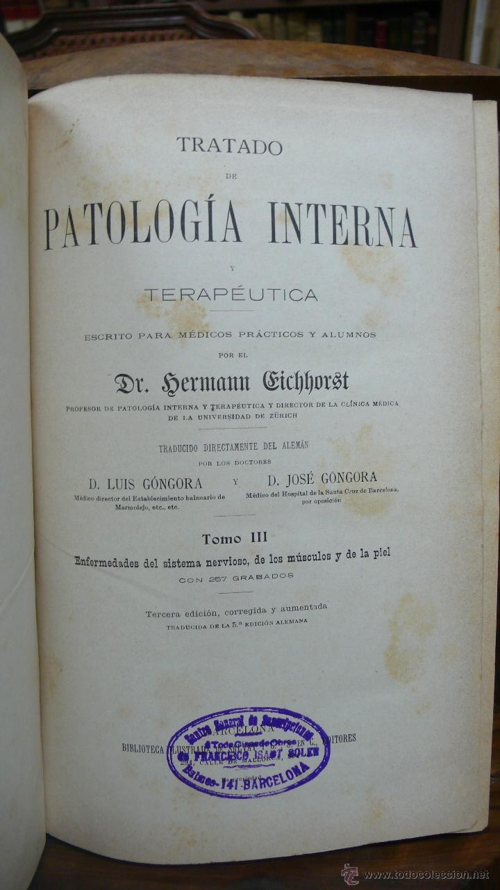 Libros antiguos: TRATADO DE PATOLOGÍA INTERNA Y TERAPÉUTICA. HERMANN EICHHORST. 3 VOL. 1894 - Foto 5 - 53319978