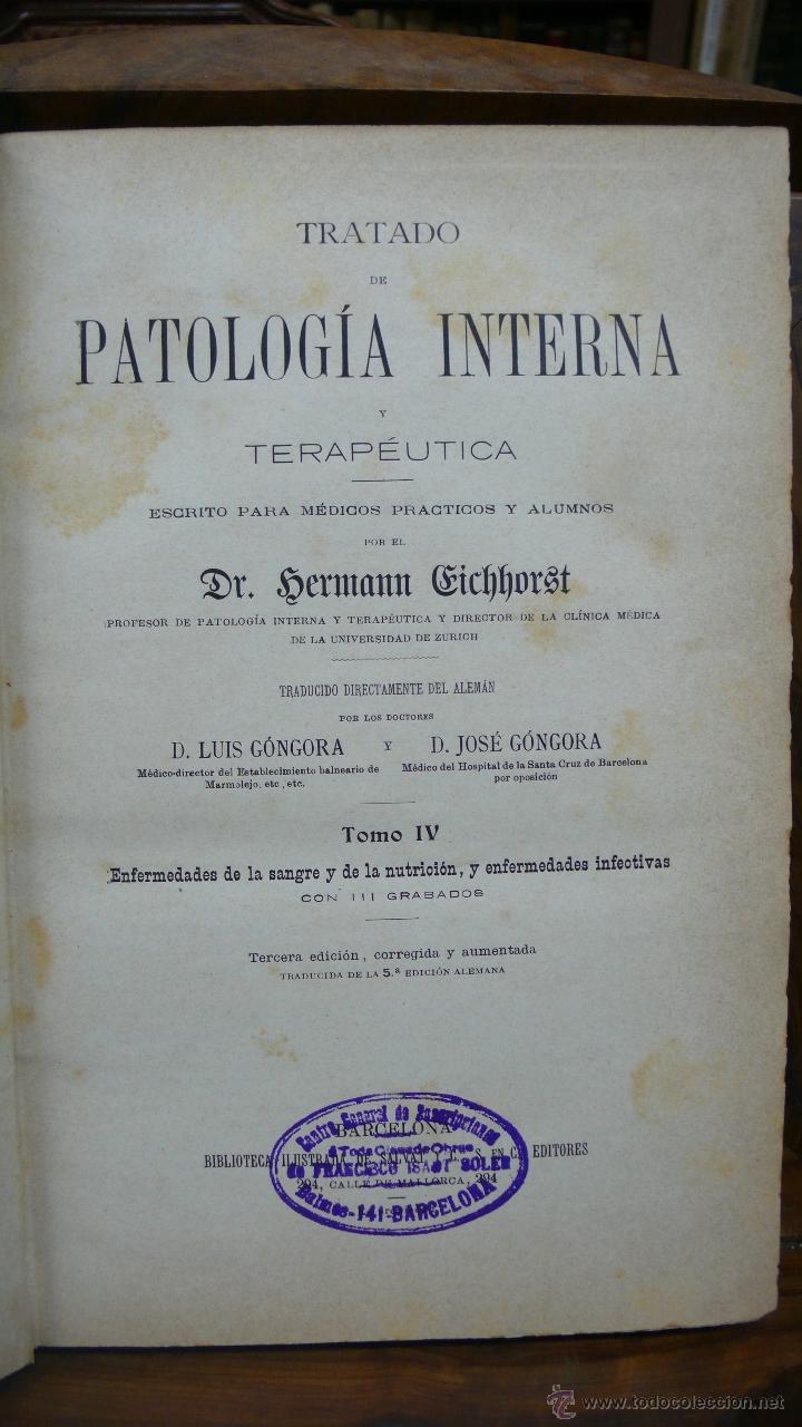 Libros antiguos: TRATADO DE PATOLOGÍA INTERNA Y TERAPÉUTICA. HERMANN EICHHORST. 3 VOL. 1894 - Foto 9 - 53319978