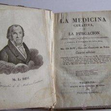 Livres anciens: VALENCIA 1828 LA MEDICINA CURATIVA O LA PURGACION CONTRA LA CAUSA DE LAS ENFERMEDADES * LE ROY. Lote 53601075