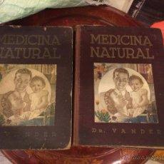 Libros antiguos: MEDICINA NATURAL TOMOS I Y II, DOCTOR VANDER. Lote 53623701