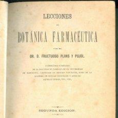 Libros antiguos: NUMULITE L0250 LECCIONES DE BOTÁNICA FARMACÉUTICA FRUCTUOSO PLANS I PUJOL 1870 LUÍS NIUBÓ. Lote 53659966