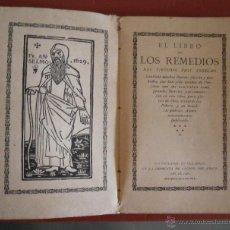 Libros antiguos: EL LIBRO DE LOS REMEDIOS DEL VIRTUOSO FRAY ANSELMO. Lote 53693118