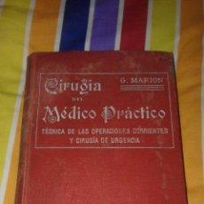Libros antiguos: CIRUGÍA DEL MÉDICO PRÁCTICO 1911. Lote 53701954