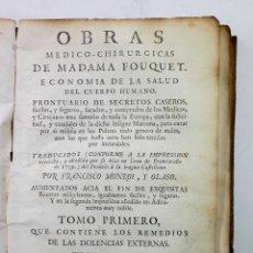 Libros antiguos: OBRAS MEDICO-CHIRURGICAS DE MADAMA FOUQUET. TOMO PRIMERO, VALENCIA, FAULÍ ED, 1771. Lote 53798028