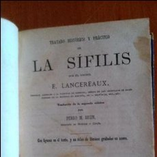 Libros antiguos: TRATADO HISTÓRICO Y PRÁCTICO DE LA SÍFILIS. E. LANCEREAUX 1875. Lote 53813313