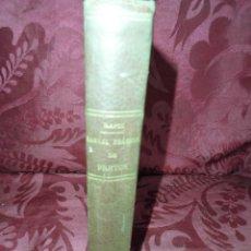Libros antiguos: MAGNIFICO LIBRO ANTIGUO MANUAL DE PRACTICO DE PARTOS DEL 1904. Lote 53838929