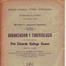 Libros antiguos: URBANIZACION Y TUBERCULOSIS 1913. Lote 53946312