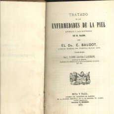 Libros antiguos: TRATADO DE LAS ENFERMEDADES DE LA PIEL. DR. E. BAUDOT, 1873. Lote 10973924