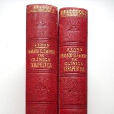 Libros antiguos: TRATADO ELEMENTAL DE CLÍNICA TERAPÉUTICA - DR. GASTÓN LYÓN - SALVAT AÑO? - DOS TOMOS COMPLETA. Lote 54088484