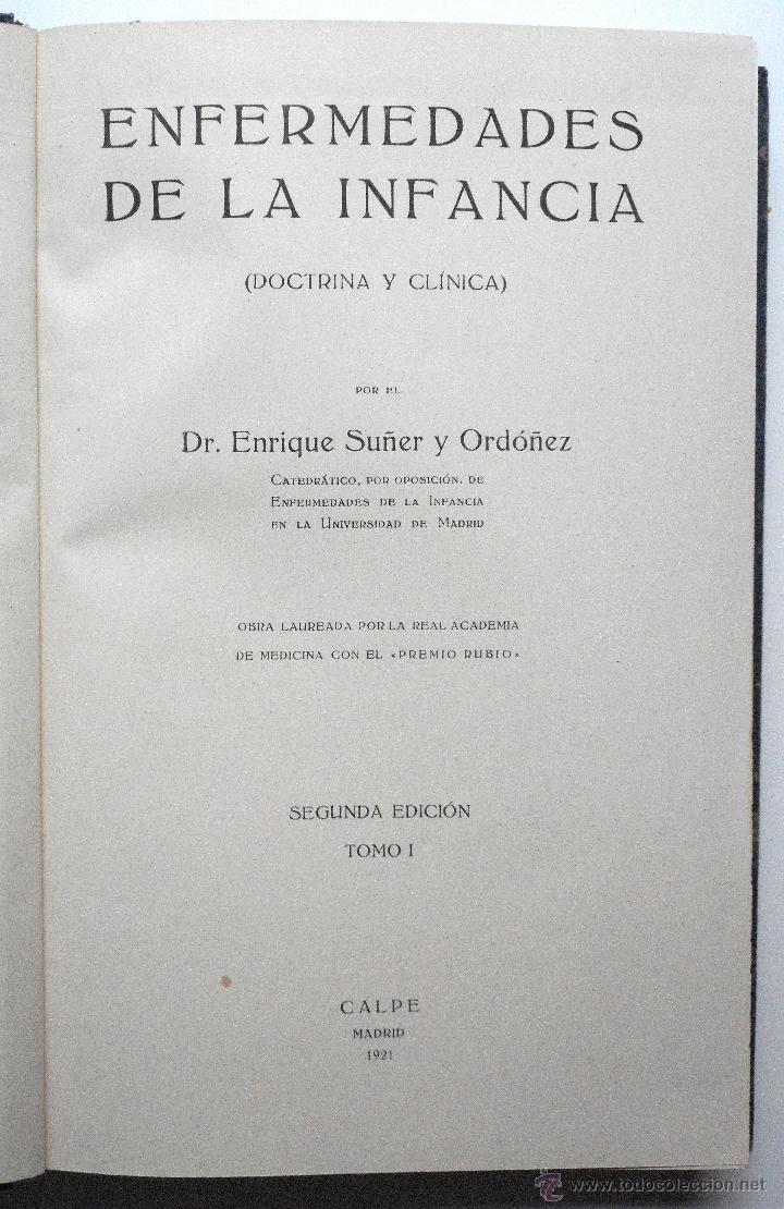 Libros antiguos: ENFERMEDADES DE LA INFANCIA - DR. ENRIQUE SUÑER - TRES TOMOS COMPLETA - EDITA CALPE AÑO 1921 - Foto 3 - 54088493