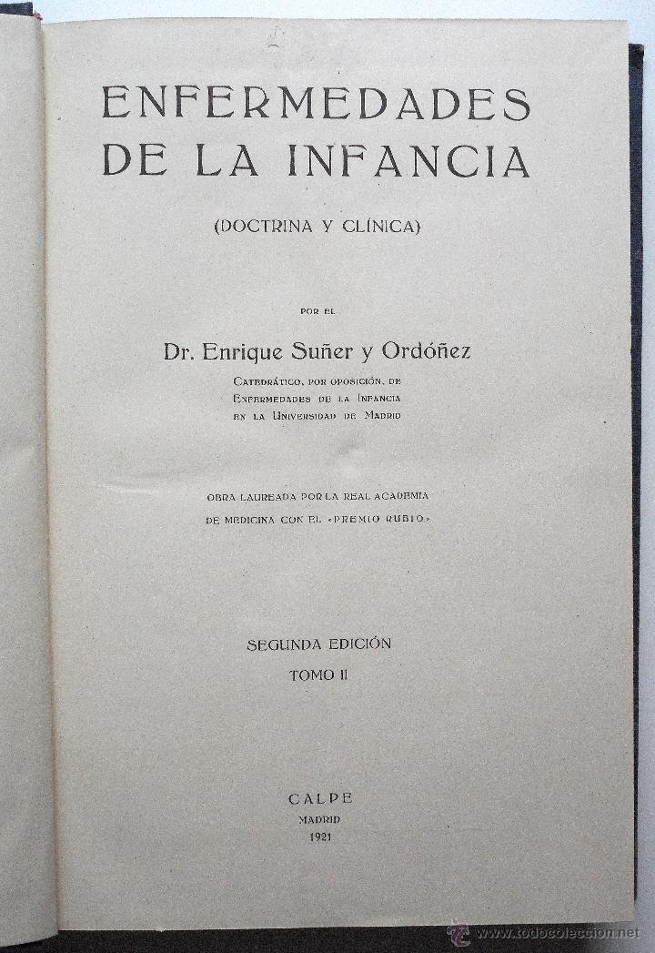 Libros antiguos: ENFERMEDADES DE LA INFANCIA - DR. ENRIQUE SUÑER - TRES TOMOS COMPLETA - EDITA CALPE AÑO 1921 - Foto 6 - 54088493