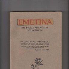 Libros antiguos - EMETINA - APLICACIONES EN CLÍNICA - LABORATORIOS NORTE DE ESPAÑA 1931 - 54111088