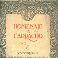 Libros antiguos: NUMULITE L0254 HOMENAJE A CARRACIDO REAL COLEGIO DE FARMACÉUTICOS MADRID FARMACIA 1924 MEDICINA. Lote 54205340