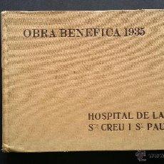Libros antiguos: OBRA CIENTÍFICA 1935, HOSPITAL DE LA SANTA CREU I SANT PAU.. Lote 54390505