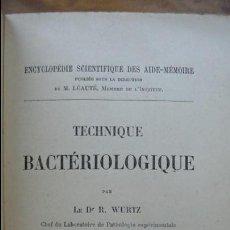 Libros antiguos: TECHNIQUE BACTÉRIOLOGIQUE. R. WURTZ. 1892. . Lote 54392787