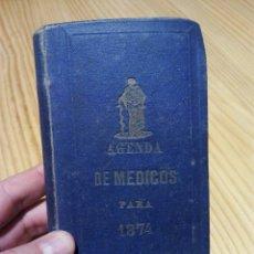 Libros antiguos: AGENDA DE MÉDICOS PARA 1874. CARLOS BAILLY-BAILLIERE. IMPRESO EN TETUAN. 258 PÁGINAS. Lote 54417309