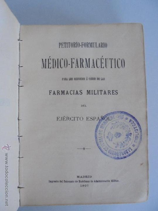 Libros antiguos: PETITORIO FORMULARIO MEDICO FARMACEUTICO PARA LOS SERVICIOS A CARGO DE LAS FARMACIAS MILITARES. - Foto 8 - 54427411