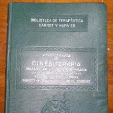 Libros antiguos: CINESTERAPIA, FISIOTERAPIA, III, SALVAT, 1928, BUEN ESTADO. Lote 54427626