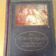 Libros antiguos: EL MEDICO DEL HOGAR POR JENNY SPRINGER 1931. Lote 54468260