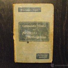 Libros antiguos: COMPENDIO CLINICO EN MEDICINA HOMEOPATICA, COMET Y PINART. Lote 54531002