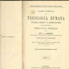 Libros antiguos: TRATADO ELEMENTAL DE FISIOLOGÍA HUMANA. DR. L. LANDOIS. Lote 54702833