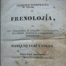 Libros antiguos: SISTEMA COMPLETO DE FRENOLOJÍA. CUBÍ I SOLER, MARIANO. 1844. . Lote 54802702