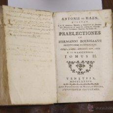 Libros antiguos: 5819 - PRAELECTIONES. ANTONII DE HAEN. IMP. NICOLAO PEZZANA. II VOL. 1784.. Lote 48644634