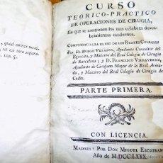 Libros antiguos: CURSO TEORICO-PRACTICO DE OPERACIONES DE CIRUGIA, 1780, RARO, 1ª EDICION, BONITOS GRABADOS. Lote 54955124