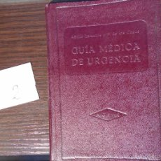 Libros antiguos: GUIA MÉDICA DE URGENCIAS. Lote 55224902