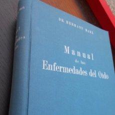 Libros antiguos: MANUAL DE LAS ENFERMEDADES DEL OIDO. Lote 158990658