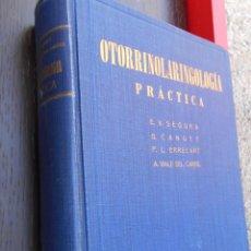 Libros antiguos: OTORRINOLARINGOLOGÍA PRÁCTICA. Lote 55320498
