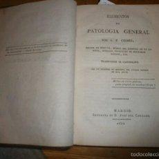 Libros antiguos: ELEMENTOS DE PATOLOGÍA GENERAL POR A. F. CHOMEL. TRADUCIDOS AL CASTELLANO. MADRID (1821). Lote 55386343