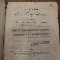Libros antiguos: TRATADO DE TERAPÉUTICA, COMPUESTO SEGÚN LOS PRINCIPIOS DE LA NUEVA DOCTRINA MÉDICA. 1828. Lote 55399482