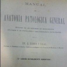 Libros antiguos: ANATOMÍA PATOLOGICA RAMON Y CAJAL. Lote 55568992