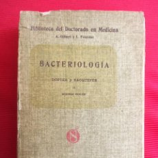 Libros antiguos: MANUAL DE BACTERIOLOGIA II-CH.DOPTER Y H.SACQUEPEE. Lote 56034894