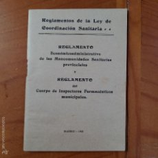 Libros antiguos: LIBRITO. REGLAMENTO DE LA LEY DE COORDINACION SANITARIA 1935. Lote 56040845