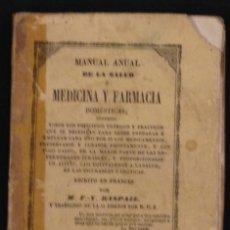 Libros antiguos: MEDICINA Y FARMACIA 1846. MANUAL ANUAL POR RASPAIL. Lote 84787750
