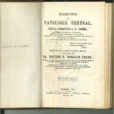 Libros antiguos: ELEMENTOS DE PATOLOGÍA GENERAL. A. F. CHOMEL. Lote 56092638