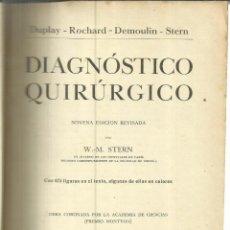 Libros antiguos: DIAGNÓSTICO QUIRÚRGICO. W. M. STERN. SALVAT EDITORES. BARCELONA. 1937. Lote 56093808