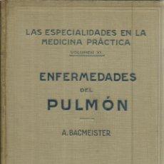 Libros antiguos: ENFERMEDADES DEL PULMÓN. A. BACMEISTER. EDITORIAL LABOR. BARCELONA. 1930. Lote 108835906