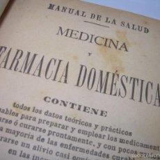 Libros antiguos: ANTIGUO LIBRO...MEDICINA Y FARMACIA DOMESTICA..PARA PREPARAR MEDICAMENTOS..ETC.. Lote 56105511