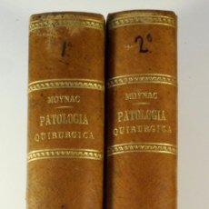 Libros antiguos: ELEMENTOS DE PATOLOGÍA Y DE CLÍNICA QUIRÚRGICAS - DR. LON MOYNAC - DOS TOMOS - AÑO 1880. Lote 56264692