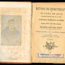 Libros antiguos: 1256 MÉTODO DE HIDROTERAPIA MI CURA DE AGUA SEBASTIÁN KNEIPP 1904 . Lote 56287250