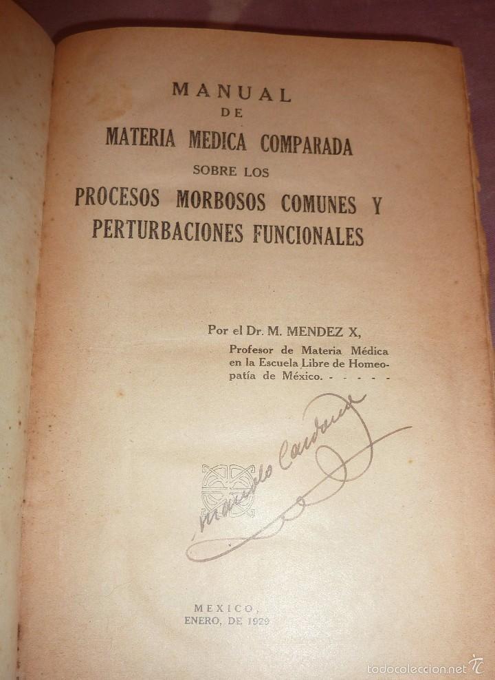 LIBRO MANUAL DE MATERIA MEDICA HOMEOPATICA COMPARADA . HOMEOPATIA M. MENDEZ . MEXICO 1928 (Libros Antiguos, Raros y Curiosos - Ciencias, Manuales y Oficios - Medicina, Farmacia y Salud)