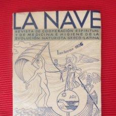 Libros antiguos: LA NAVE REVISTA DE LAS ESTACIONES ARTES LETRAS IDEAS AL CUIDADO Y DIRECCION DE HUMANES. Lote 56345612