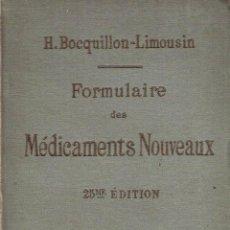 Libros antiguos: FORMULAIRE DES MÉDICAMENTS NOUVEAUX. - H. BOCQUILLON-LIMOUSIN.. Lote 56363378