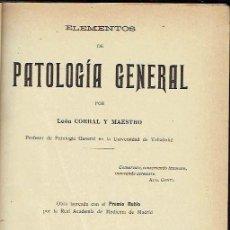 Libros antiguos: ELEMENTOS DE PATOLOGÍA GENERAL, 2 VOLS. - LEÓN CORRAL Y MAESTRO.. Lote 56363489