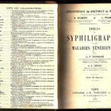 Libros antiguos: PRECIS DE SYPHILIGRAPHIE ET DES MALADIES VENERIENNES. SÉZARY JEANSELME. PARIS, LIBRAIRIE J.-B. BAILI. Lote 56471990