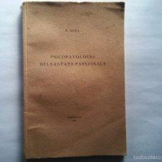 Libros antiguos: PSICOPATOLOGIA DELS ESTATS PASSIONALS - E. MIRAS - ED. BARCELONA ANY 1938 . Lote 56613307